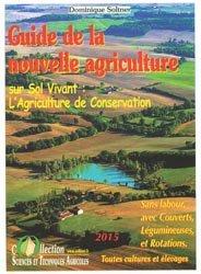 Souvent acheté avec Agricultures singulières, le Guide de la nouvelle agriculture