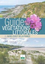 Dernières parutions sur Botanique, Guide des végétations littorales du nord-ouest de la France
