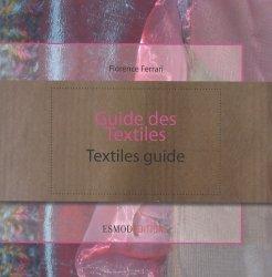 Souvent acheté avec Lexique bilingue de la Mode, le Guide des textiles