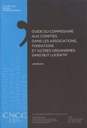 Dernières parutions sur Commissariat aux comptes, Guide du commissaire aux comptes dans les associations, fondations et autres organismes sans but lucratif