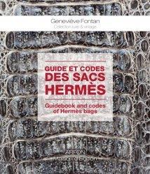 Dernières parutions sur Cordonnerie - Cuir - Peaux, Guide et codes des sacs Hermès