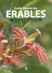 Souvent acheté avec Guide des rosiers sauvages, le Guide illustré des érables