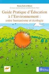Souvent acheté avec La lutte biologique, le Guide pratique d'éducation à l'environnement