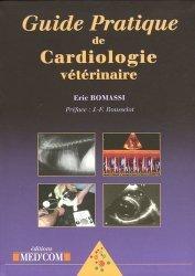Dernières parutions sur Cardiologie, Guide pratique de cardiologie vétérinaire