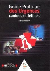 Souvent acheté avec Le guide du vétérinaire, le Guide pratique des urgences canines et félines