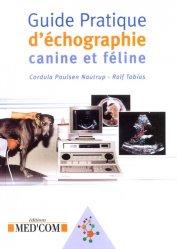 Dernières parutions sur Imagerie, Guide pratique d'échographie canine et féline