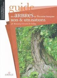 Nouvelle édition Guide des arbres de Polynésie françaiseBois & utilisations