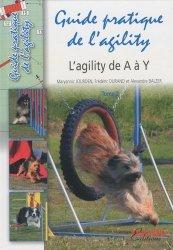 Souvent acheté avec Massage canin, le Guide pratique de l'agility Tome 2