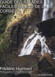 Souvent acheté avec Corse - Balagne - 30 belles balades, le Guide des balades faciles du sud de la Corse