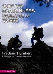 Souvent acheté avec Vacances actives en famille Corse, le Guide des randonnées faciles de la Corse