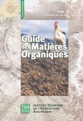 Souvent acheté avec Traité Rustica de l'apiculture, le Guide des matières organiques Tome 2