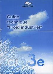 Souvent acheté avec Froid industriel, le Guide technique froid industriel