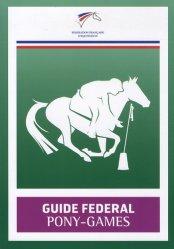 Dernières parutions sur Jeux, Guide fédéral pony-games