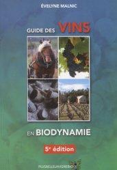 Dernières parutions sur Viticulture naturelle, Guide des vins en biodynamie 2016