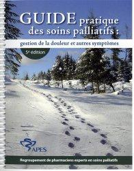 Dernières parutions sur Soins palliatifs, Guide pratique des soins palliatifs