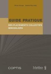 Dernières parutions sur Immobilier et droit de la construction, Guide pratique des placements collectifs immobiliers