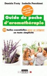 Souvent acheté avec Tisanes médicinales, le Guide de poche d'aromathérapie