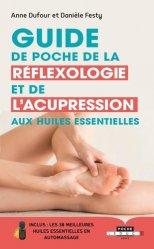 Dernières parutions sur Réflexologie, Guide de poche de la réflexologie et de l'acupression aux huiles essentielles