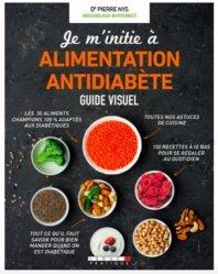 Dernières parutions dans Guide visuel, Guide visuel de l'alimentation antidiabète