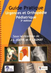 Guide pratique Urgences et Orthopédie Pédiatrique