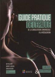 Dernières parutions sur Membre supérieur, Guide pratique de l'épaule