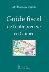 Dernières parutions sur Création d'entreprise, Guide fiscal de l'entrepreneur en Guinée
