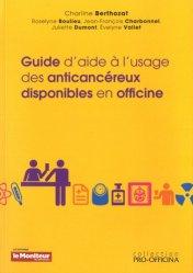 Dernières parutions dans Pro-officina, Guide d'aide à l'usage des anticancéreux disponibles en officine