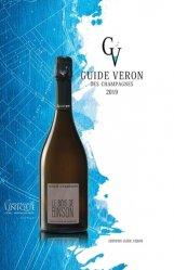 Dernières parutions sur Guides des vins, Guide Véron des Champagnes 2019