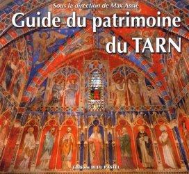 Dernières parutions sur Architecture en France et en région, Guide du patrimoine du Tarn