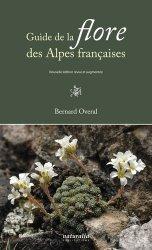 Dernières parutions sur Flores de montagne, Guide de la flore des Alpes françaises
