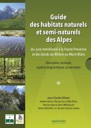 Dernières parutions sur Botanique, Guide des habitats naturels et semi-naturels des Alpes
