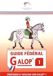 Dernières parutions sur Galops - Concours, Guide fédéral galop 1