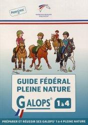 Dernières parutions sur Galops - Concours, Guide fédéral pleine nature galops 1 a 4