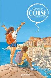 Dernières parutions sur Corse, Guide de la Corse en bandes dessinées