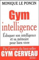Dernières parutions sur Tests QI, Gym intelligence. Une méthode, une philosophie