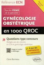 Souvent acheté avec Hépato-gastro-entérologie en 1000 QROC, le Gynécologie Obstétrique