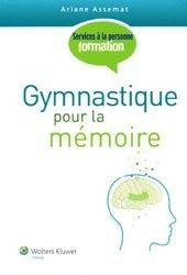 Souvent acheté avec L'essentiel des pathologies, le Gymnastique pour la mémoire