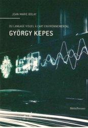 Dernières parutions dans VuesDensemble, György Kepes. Du langage visuel à l'art environnemental