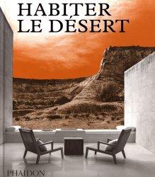 Dernières parutions sur Habitat individuel, Habiter le désert