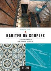 Dernières parutions dans Architectures, Habiter un souplex
