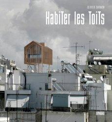 Dernières parutions dans Architectures, Habiter les toits