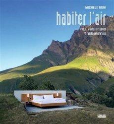 Dernières parutions dans Architecture - Alternatives, Habiter l'air