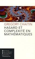 Dernières parutions dans Nouvelle bibliothèque scientifique, Hasard et complexité en mathématiques