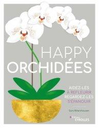 Dernières parutions sur Balcons - Pots - Terrasses, Happy orchidées