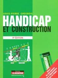 Souvent acheté avec Dicobat 10   Dictionnaire général du bâtiment, le Handicap et construction