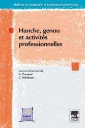 Dernières parutions sur Pathologies motrices, Hanche, genou et activités professionnelles