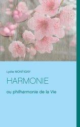 Dernières parutions sur Pensée positive, Harmonie ou philharmonie de la Vie
