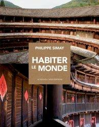 Dernières parutions dans Architectures, Habiter le monde
