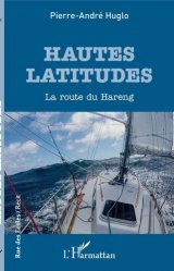 Dernières parutions sur Récits de voyages-explorateurs, Hautes latitudes. La route du Hareng