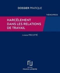 Dernières parutions sur Psychologie des organisations, Harcèlement dans les relations de travail